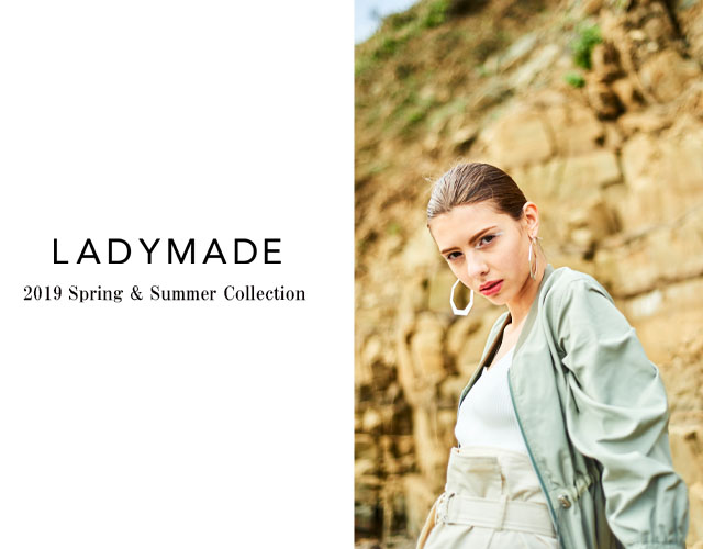 LADYMADE 2019 Spring and Summer